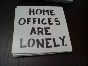 Home offices are lonely - You need another perspective